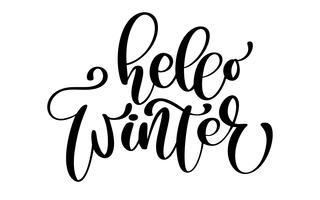 calligraphie Bonjour hiver joyeux Noël carte avec. Modèle pour les salutations, félicitations, affiches de pendaison de crémaillère, invitations, superpositions de photos. Illustration vectorielle