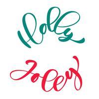 Holly Jolly calligraphie lettrage phrase de Noël écrit en cercle. Lettres dessinées à la main. texte de vecteur pour la conception de cartes de voeux superpositions de photo