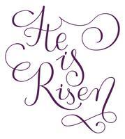Il est la phrase levée. Carte de voeux de Pâques dessinés à la main. Calligraphie moderne