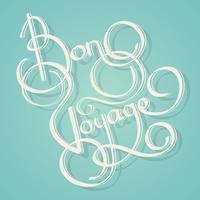 Calligraphie bon voyage text