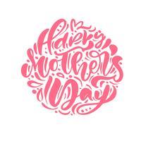 Texte de calligraphie du vecteur rose heureux fête des mères.