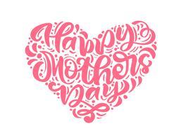 Heureuse fête des mères lettrage texte de calligraphie de vecteur rose en forme de coeur.