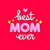 Typographie Pink Best Mom Ever