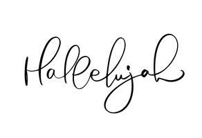 Texte de calligraphie de vecteur Hallelujah. Phrase chrétienne isolée sur fond blanc. Illustration de lettrage vintage dessiné à la main