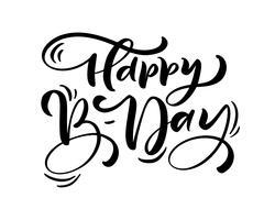 Illustration vectorielle lettrage de brosse moderne manuscrite du texte joyeux anniversaire sur fond blanc. Conception de typographie dessinée à la main. Carte de voeux