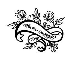 Heureuse fête des mères à la main lettrage de texte sur le ruban de vecteur stilyzed. Illustration bonne carte de voeux, affiche ou bannière, icône de carte postale invitation