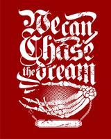 la main du crâne avec le texte, nous pouvons chasser le rêve