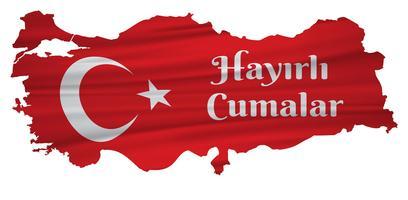 Bonne fin de semaine turc: Hayirli Cumalar. Carte de la Turquie Vector Illustration. Vecteur de jumah mubarakah vendredi mubarak en Turquie. Vendredi musulman.