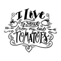 Je t'aime de ma tête tomates. Étiquette vintage vecteur