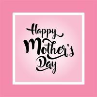 carte de voeux de fête des mères. bannière de calligraphie élégante heureuse mère s lettrage de texte vecteur en arrière-plan du cadre.