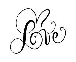 Amour texte vectoriel calligraphique avec un cœur romantique. Encre manuscrite lettrage concept de Saint-Valentin. Calligraphie moderne au pinceau, isolée sur fond blanc