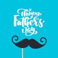 Heureuse fête des pères isolé vector lettrage de texte calligraphique avec moustache. Carte de voeux de calligraphie fête des pères dessinée à la main. illustration pour papa