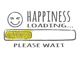 Barre de progression avec inscription - Chargement du bonheur et fase heureuse dans le style Sommaire Illustration vectorielle pour la conception de t-shirt, des affiches ou des cartes. vecteur
