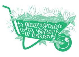 Lettrage Planter un jardin, c'est croire en demain vecteur