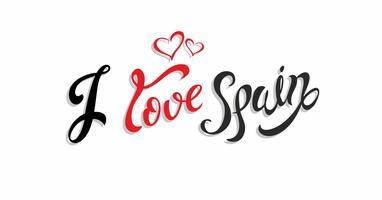 J'aime l'Espagne . Lettering.Travel. Le concept de design pour l'industrie du tourisme. Illustration vectorielle