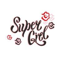 Super Girl. Lettrage élégant. Lèvres des femmes. Baiser. Rouge à lèvres. Vêtements et cartes postales à la mode. Vecteur.
