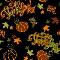 Jour de Thanksgiving. Motif sans soudure. Inspiration joyeuse lettrage citrouille et feuilles d'automne sur fond noir. Joyeux imprimé festif pour tissu ou papier. Vecteur.