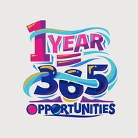Citation inspirante et motivante. 1 an avec 365 opportunités vecteur