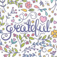 Reconnaissant. Citation inspirante. Carte de Thanksgiving. Carte postale moderne. Éléments fleuris ornés vecteur