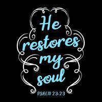 Il restaure mon âme vecteur