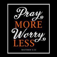 Priez plus vous inquiétez moins vecteur