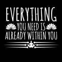Tout ce dont vous avez besoin est déjà en vous vecteur