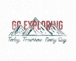 Design imprimé d'aventure vintage avec la typographie Go Exploring vecteur