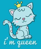 Je suis reine chat vecteur