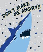 Dessiné à la main ne me faites pas le requin fâché vecteur