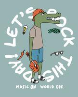 Let's Rock This Day Crocodile vecteur