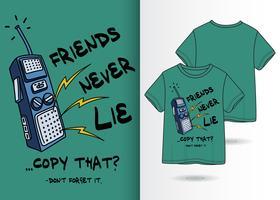 Amis ne mentent jamais la conception de T-shirt de téléphone dessiné à la main vecteur