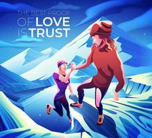 La meilleure preuve d'amour est les alpinistes de montagne de confiance