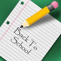 Message de retour à l'école avec un crayon et du papier