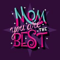 Lettrage de la fête des mères disant maman tu es la meilleure