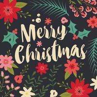 carte de joyeux Noël typographique avec des éléments floraux vecteur