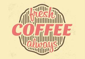 Fresh Coffee Vector Background