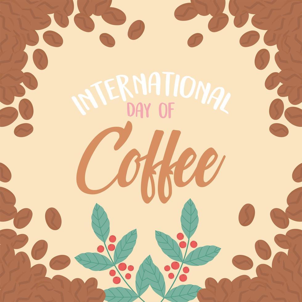 dia internacional do café. letras, grãos e fundo de ramos vetor