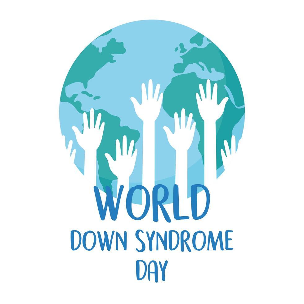 dia mundial da síndrome de down. mãos levantadas dentro do mapa vetor