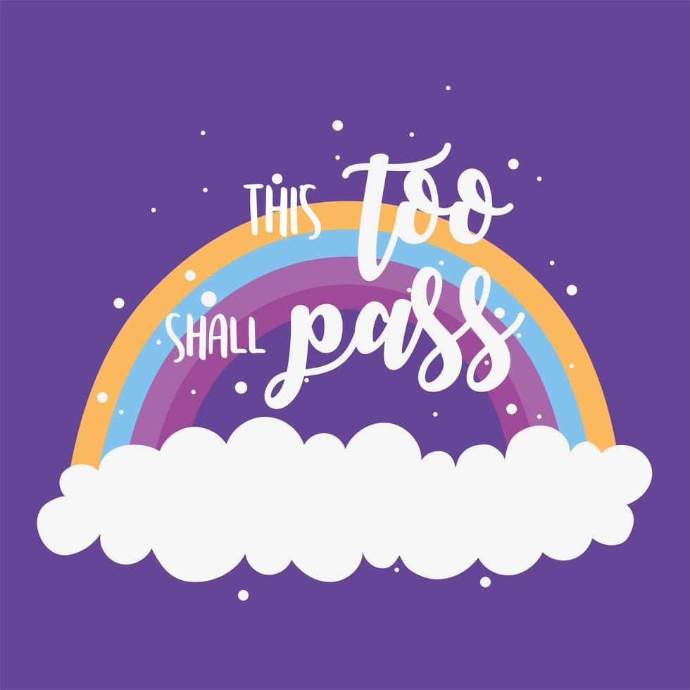isto deve passar também. cartão de arco-íris e nuvens vetor