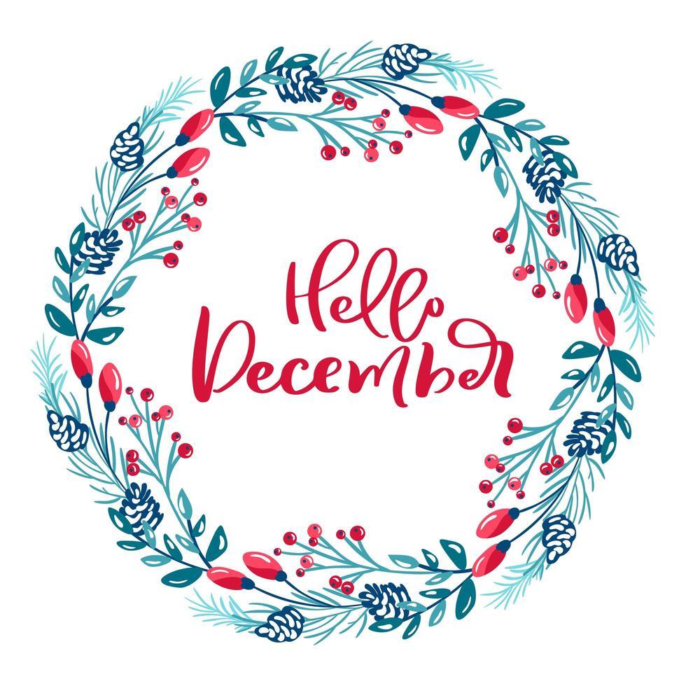 Olá, texto de dezembro em guirlanda floral de inverno vetor