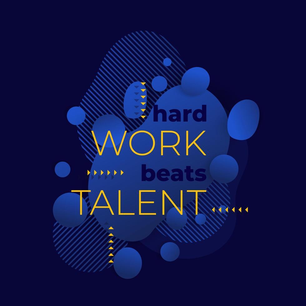 trabalho duro supera talento vetor