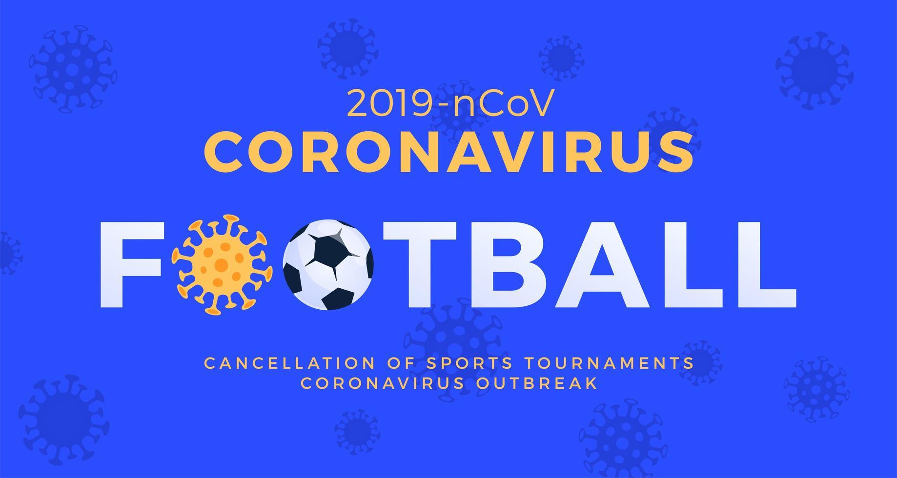 vetor de futebol bandeira cautela coronavirus. parar o surto de ncov de 2019 perigo de coronavírus e risco de saúde pública, doença e surto de gripe. cancelamento de eventos esportivos e conceito de partidas
