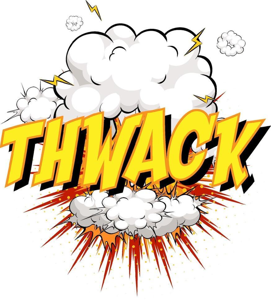 palavra thwack no fundo da explosão da nuvem em quadrinhos vetor