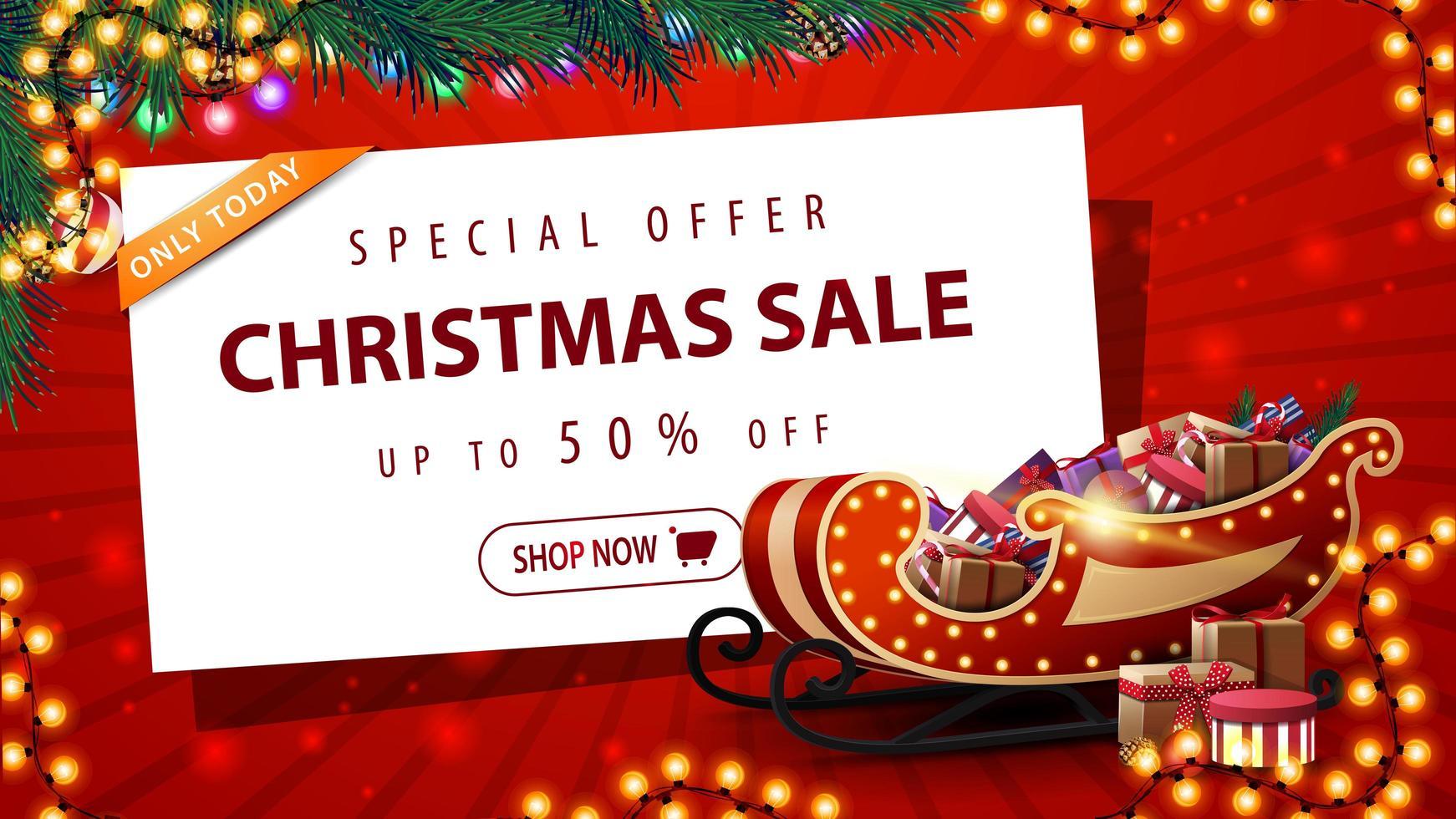 oferta especial, liquidação de natal, até 50 de desconto, lindo banner vermelho de desconto com guirlanda, árvore de natal, folha de papel branco com oferta e trenó de Papai Noel com presentes vetor