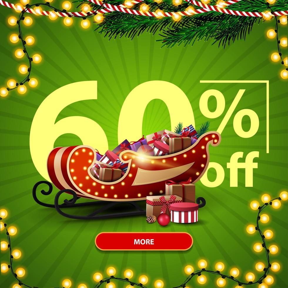 promoção de natal, desconto até 60, banner de desconto verde com grandes números, botão, guirlanda e trenó de Papai Noel com presentes vetor