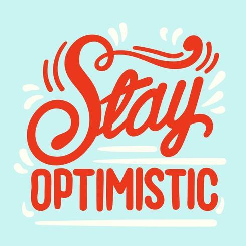 Mantenha a tipografia otimista vetor