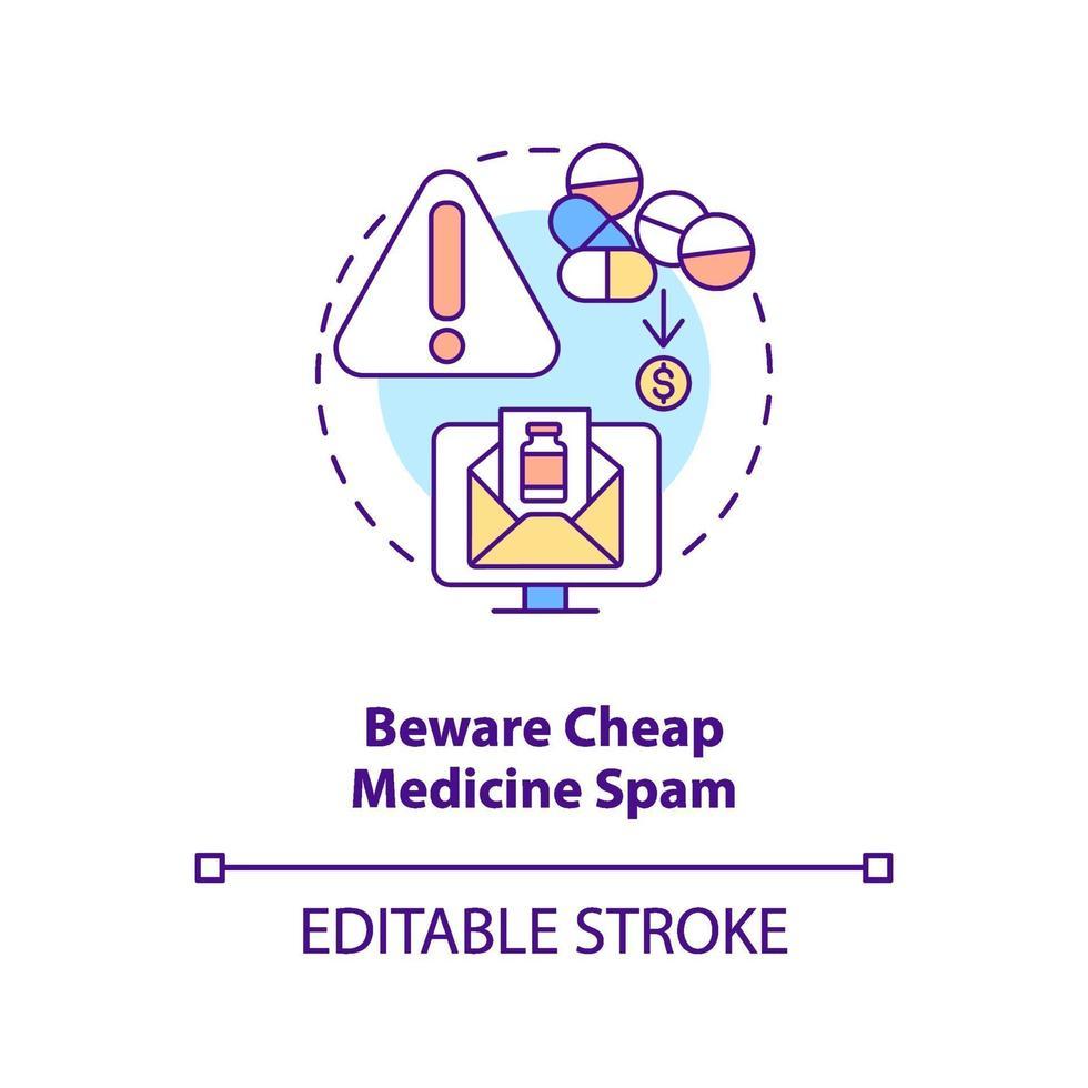 cuidado com o ícone do conceito de spam de remédios baratos vetor