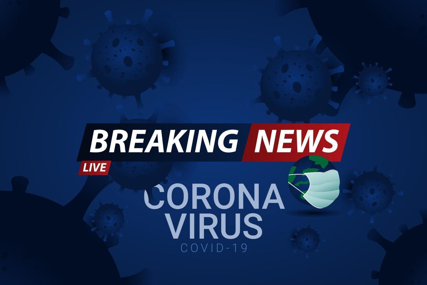 notícias de última hora ao vivo corona vírus covid-19 ilustração de design de modelo vetorial vetor