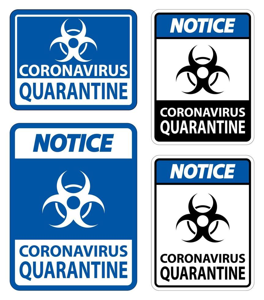 observe o sinal de quarentena de coronavírus isolado no fundo branco, ilustração vetorial eps.10 vetor