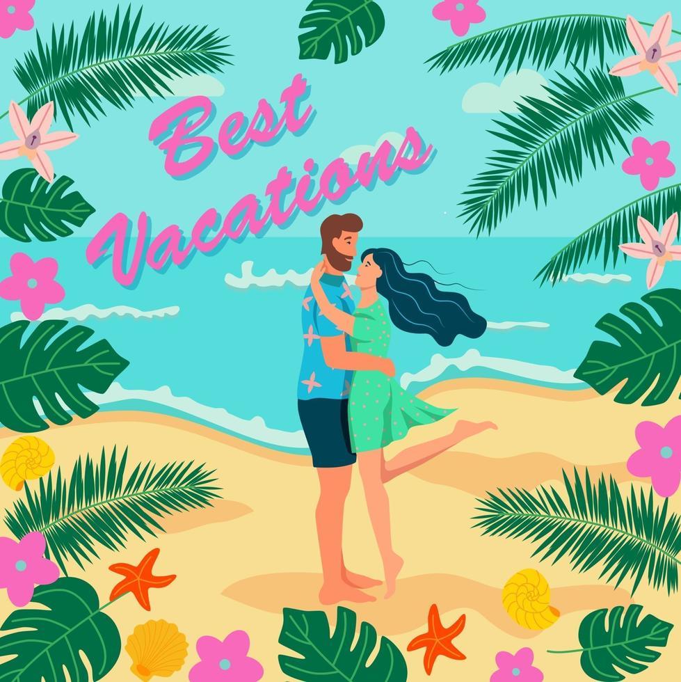 um casal apaixonado se abraça na praia. elementos de verão. letras melhores férias. cartão, banner, modelo. ilustração vetorial plana vetor